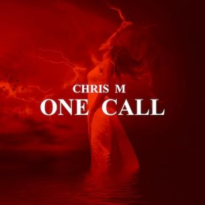 One Call - Chris M